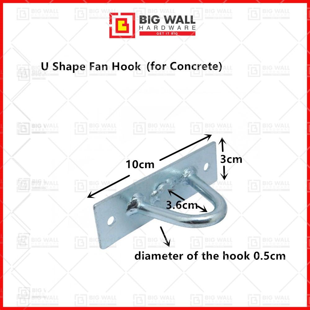 U Shape Fan Hook (for concrete) Big Wall Hardware