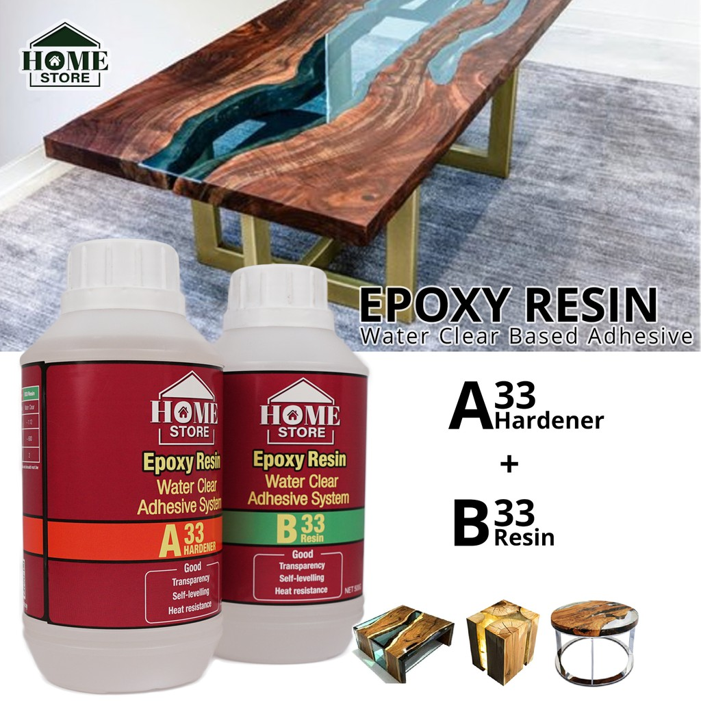 Home Store Epoxy Resin A33 + B33 Water Clear Based Adhesive 1KG (A33 Hardener: 500G + B33 Resin: 500G)