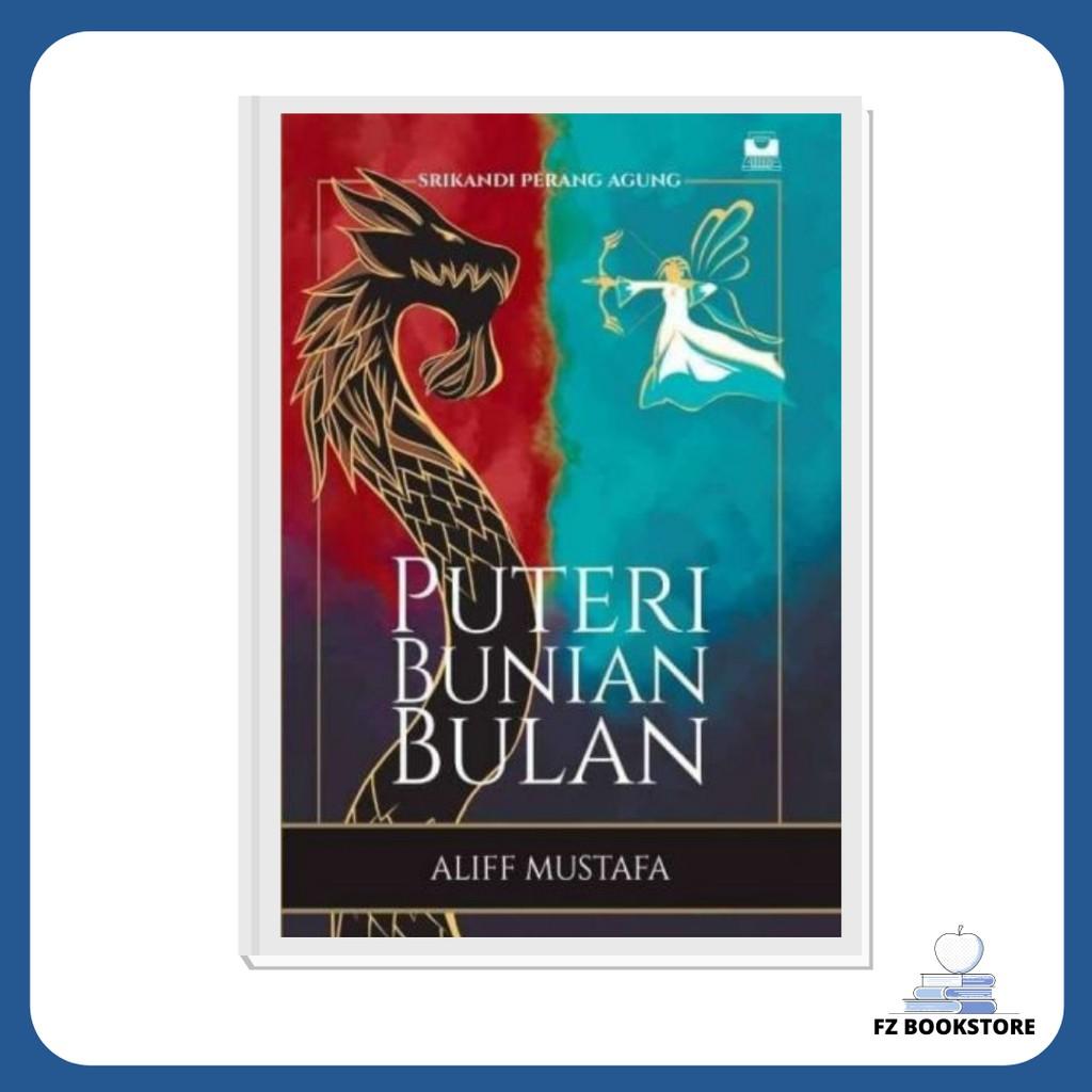 Puteri Bunian Bulan | Aliff Mustafa | Patriots Publishing