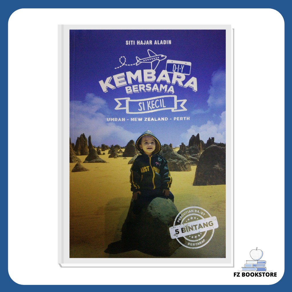 Kembara D.I.Y Bersama Si Kecil - Travelog - Travel Guide - Travel Book
