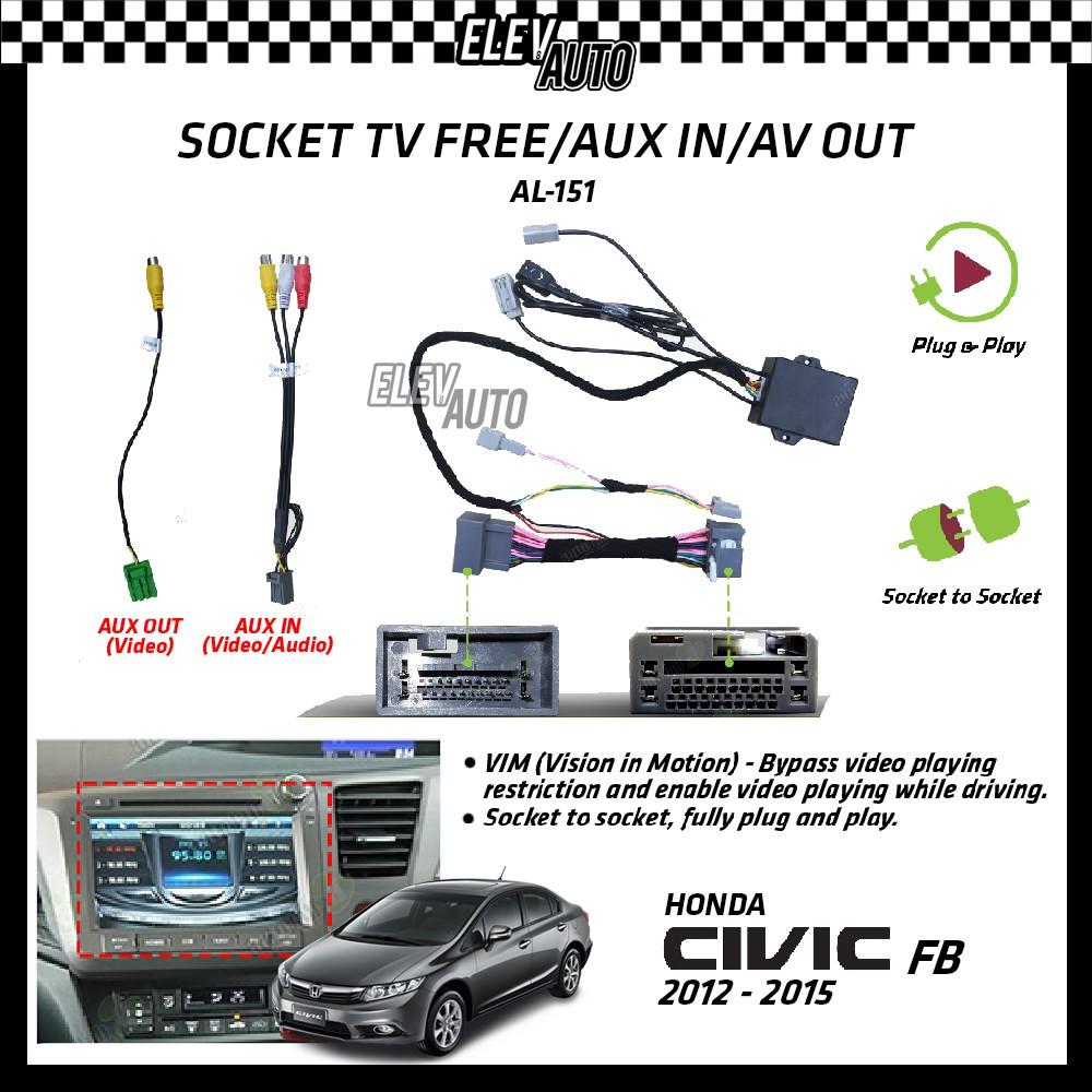 Honda Civic FB 2012-2015 Socket TV Free (Bypass VIM) Aux In / AV Out AL-151