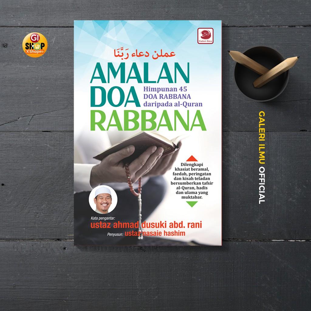 Amalan Doa Rabbana | Ustaz Ahmad Dasuki Abdul Rani