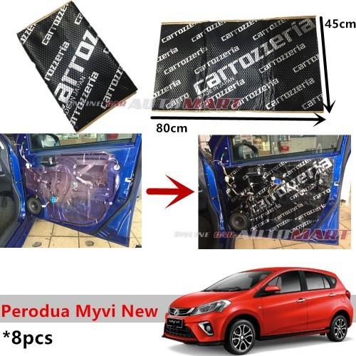 8PCS Carrozzeria Sound Damping Car Bonnet Door Sound Proofing Perodua Myvi 2018