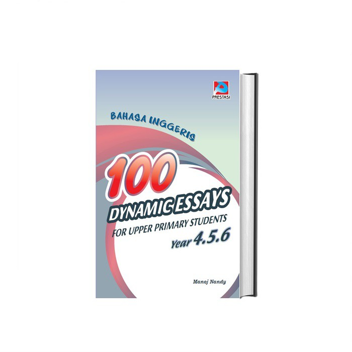 MALAYSIA: BUKU 100 Dynamic Essays For Upper Primary Students Year 4,5 & 6