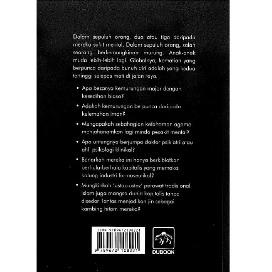 Depresi: Terpuruk Rasa Ingin Mati , Author By : Zul Azlin Razali ,ISBN : 9789672108221