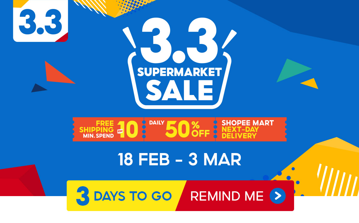Come take a look at amazing promotions at Shopee Malaysia's 3.3 Supermarket Sale!