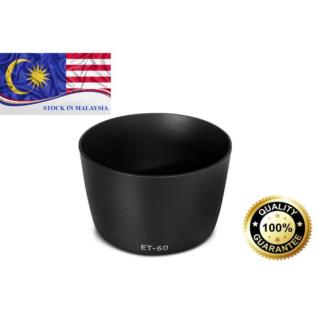 ET-60 ET60 Lens Hood For Canon EF-S 55-250mm/ EF-S 75-300mm (Ready Stock In Malaysia)