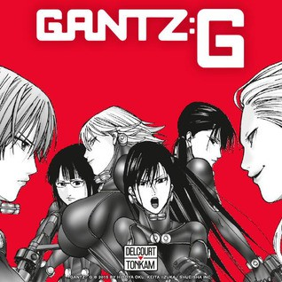 {e-Manga} Gantz : G Chapter 1~18 [End] English Version [ PDF Only ] [ Black and White Color ]