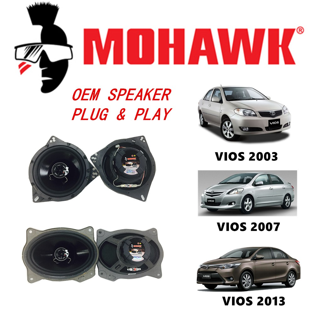MOHAWK Plug & Play Front & Rear OEM Speaker For (Toyota Vios 03-06/07-12/13-17)