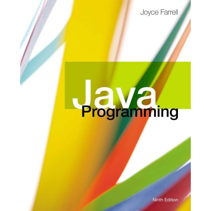 Java Programming 9th Edition by Joyce Farrell