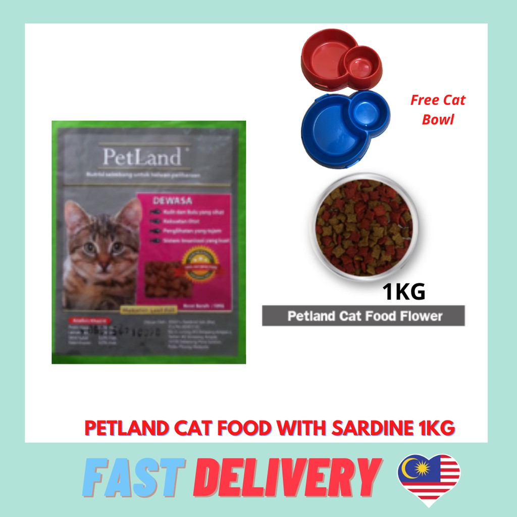 PETLAND CAT FOOD WITH SARDINE 1KG MAKANAN KUCING Free 1 Cat Bowl