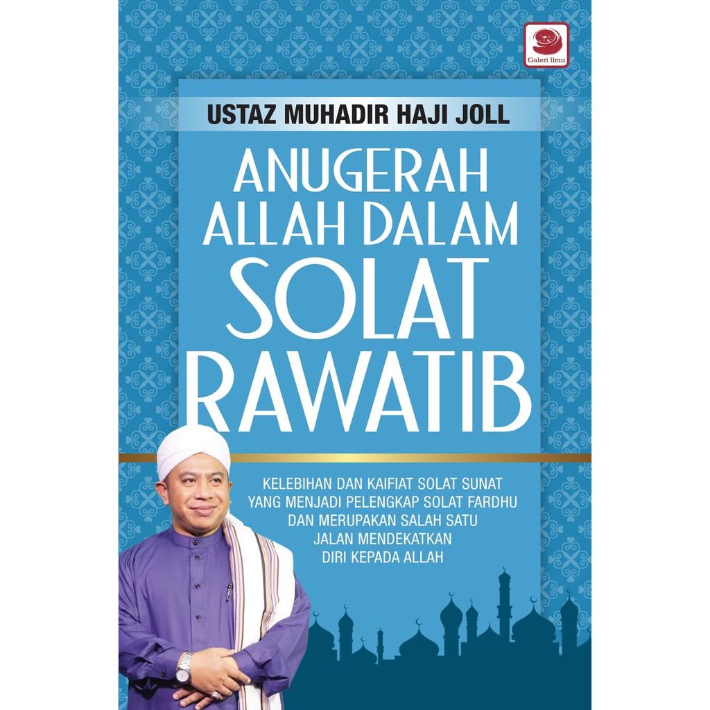 Anugerah Allah Dalam Solat Rawatib   Ustaz Muhadir Haji Joll