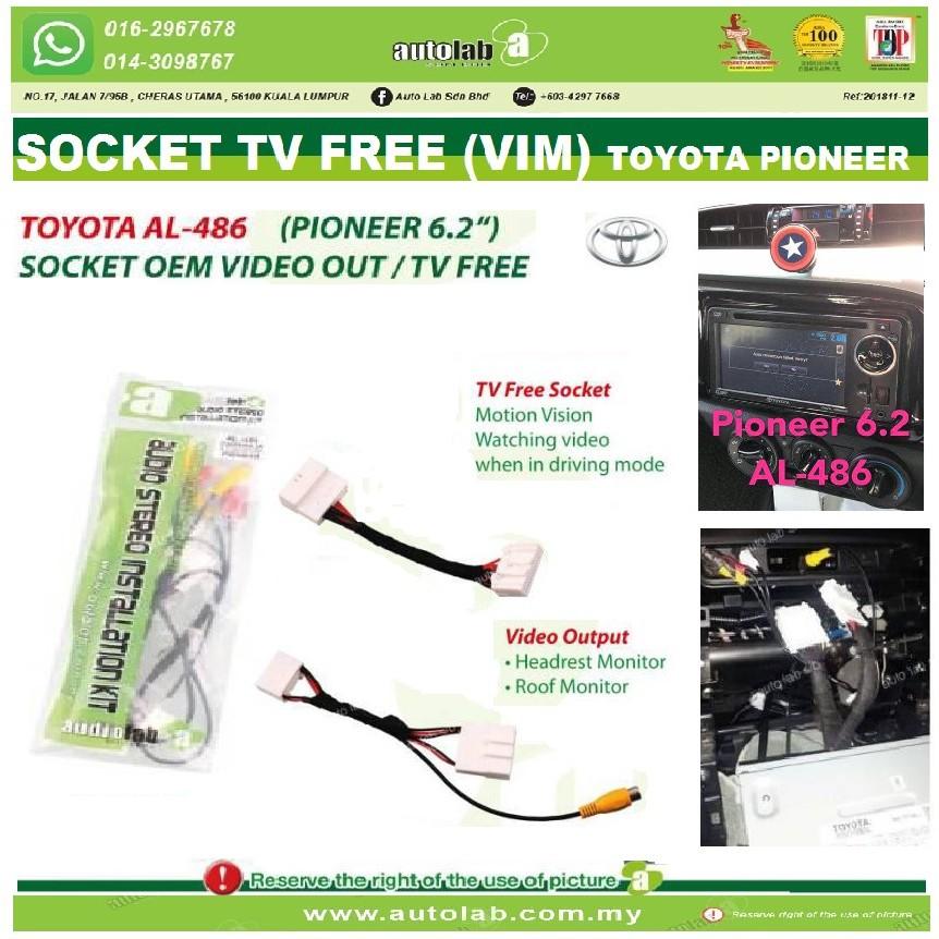 "Socket TV Free (Bypass VIM) Toyota Pioneer 6.2"" Player AL-486"