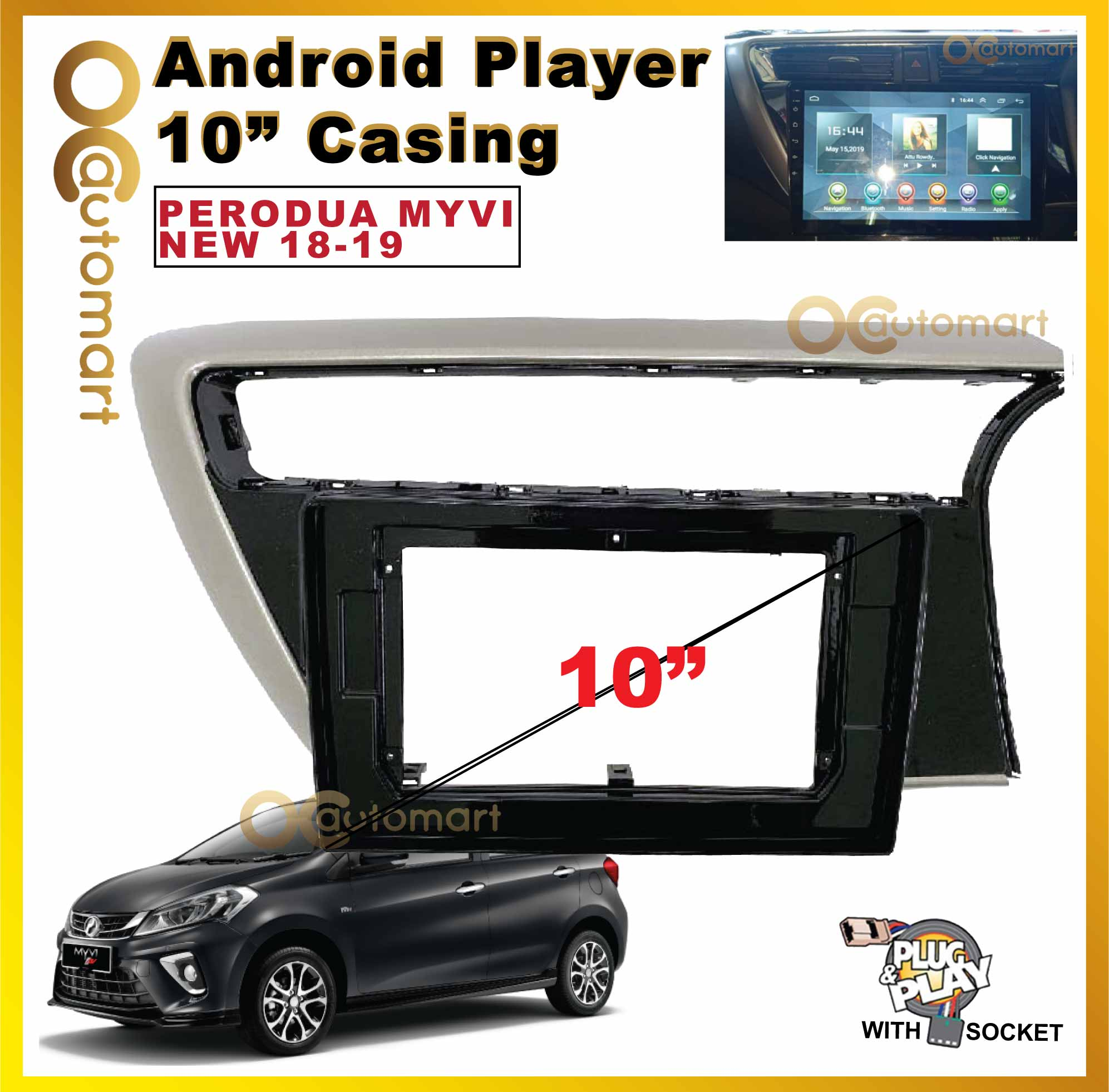 Perodua Myvi New 2018-2019 10INCH ANDROID PLAYER CASING ONLY READY STOCK