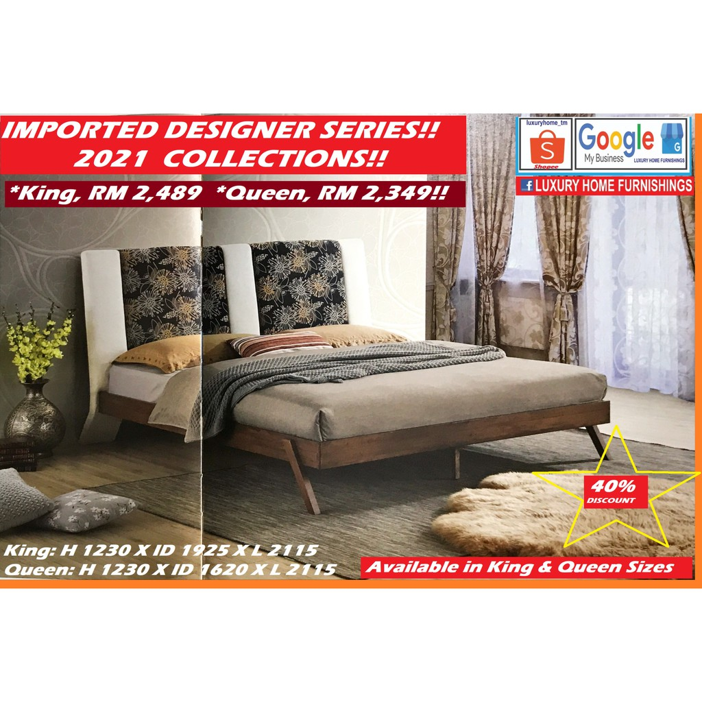 IMPORTED DESIGNER BED, QUEEN SIZE, 2021 SERIES