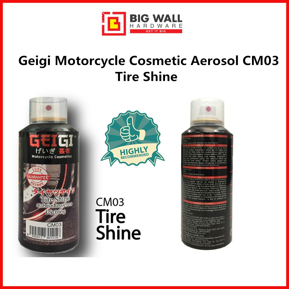 Geigi Motorcycle Cosmetic Aerosol CM03 Tire Shine  (Kilat Tayar) 150ml