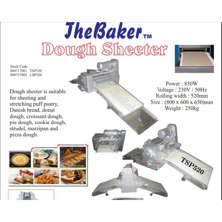 THE BAKER TSP520 LSP520 850W 750W 520MM BREAD FLOUR DOUGH SHEETER