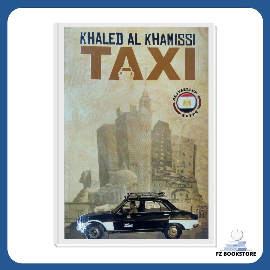 Taxi - Khaleed Al Khamissi (Egypt Bestseller) - English Novel Fiction Egypt Cairo
