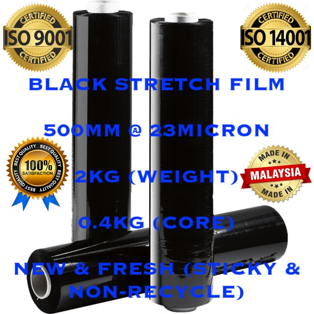GENUINE] BLACK STRETCH FILM 500MM x 2KG x 23 MICRON (0.4KG CORE) x 1 Roll  ***NEW STOCK***  <<<NON-RECYCLED>>>