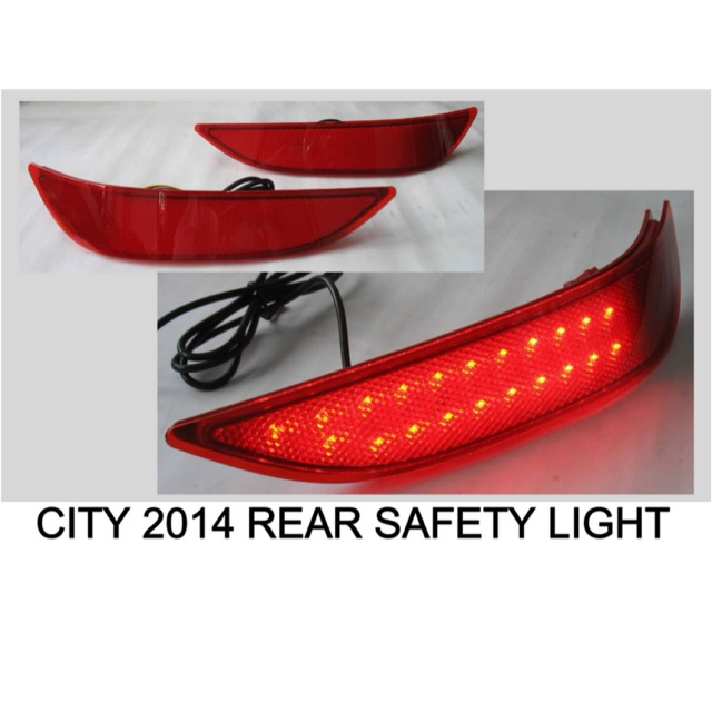 Honda City 2014  - Rear Safety LED Light