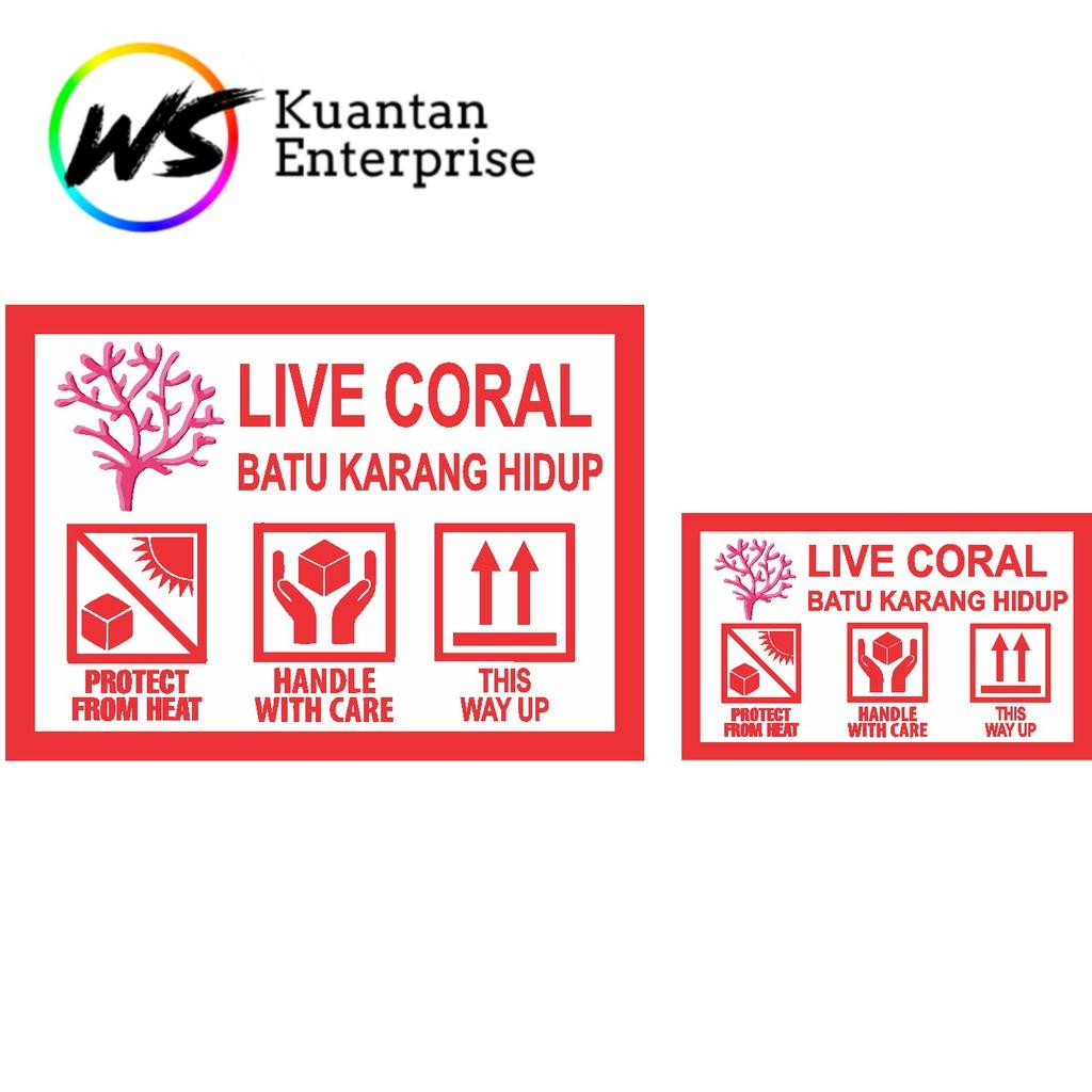 【100% Ready Stock】WATERPROOF STICKER Live Coral Sticker / Batu Karang Hidup Sticker / Fragile Courier Label Sticker