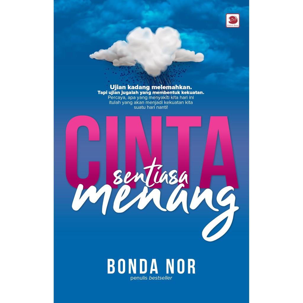 CINTA SENTIASA MENANG - Bonda Nor