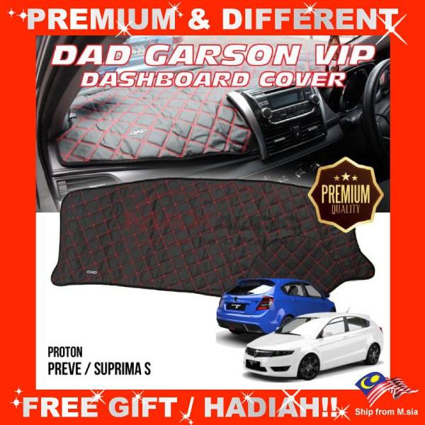 [FREE Gift] PROTON PREVER/ SUPRIMA S PREMIUM DAD GARSON VIP Non Slip Dashboard Cover Mat