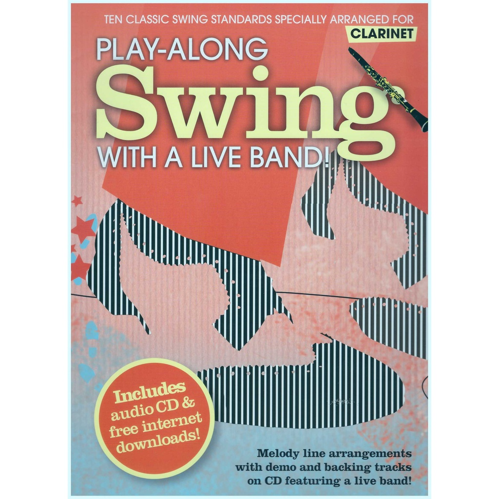 Play-Along Swing With A Live Band! / Clarinet Book