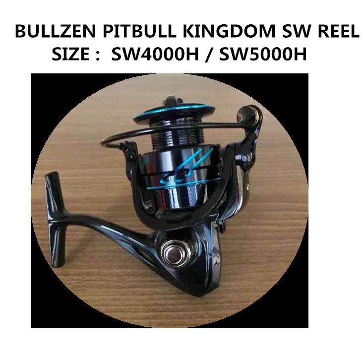 BULLZEN PITBULL KINGDOM SW REEL SIZE :  SW4000H / SW5000H