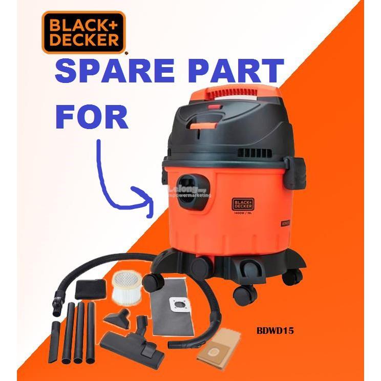 SPARE PART FOR BLACK DECKER BDWD15 WET AND DRY VACUUM CLEANER BLACK AND DECKER BLACK&DECKER BLACKDECKER BLACK+DECKER B