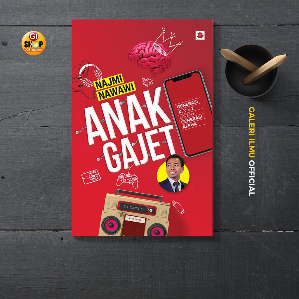 ANAK GAJET - Najmi Nawawi