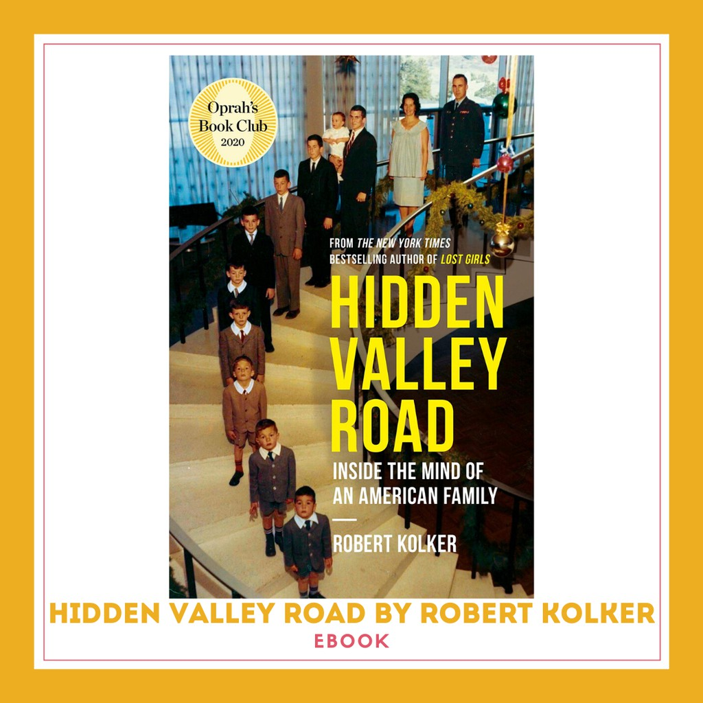 Hidden Valley Road Inside The Mind Of An American Family Pdf
