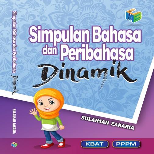Simpulan Bahasa dan Peribahasa Dinamik Sesuai Untuk Tahap 1 & UPSR Gambar Senang Difaham (Ready Stock)