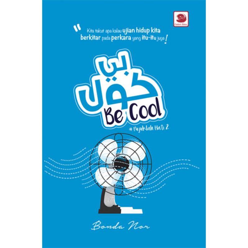 BE COOL, Pujuklah Hati 2 | Bonda Nor