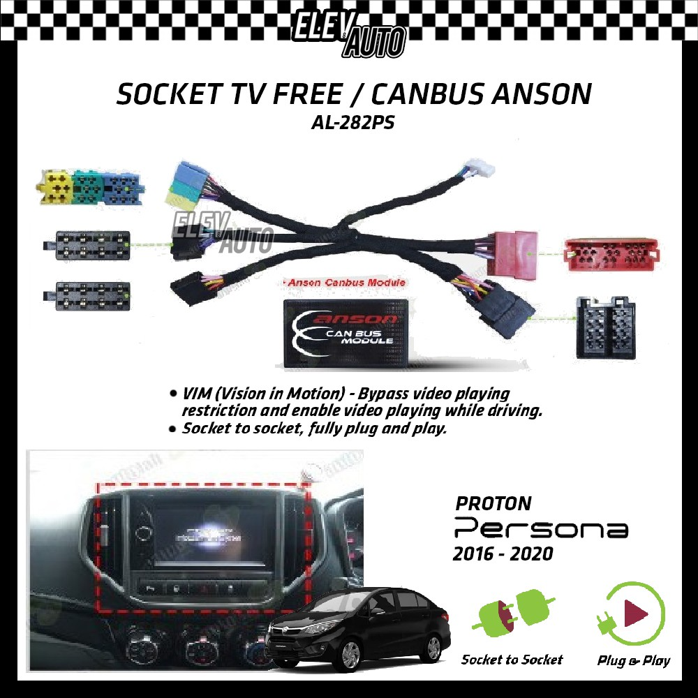 Proton Persona 2016-2021 Socket TV Free (Bypass VIM) With Canbus Anson AL-282PS
