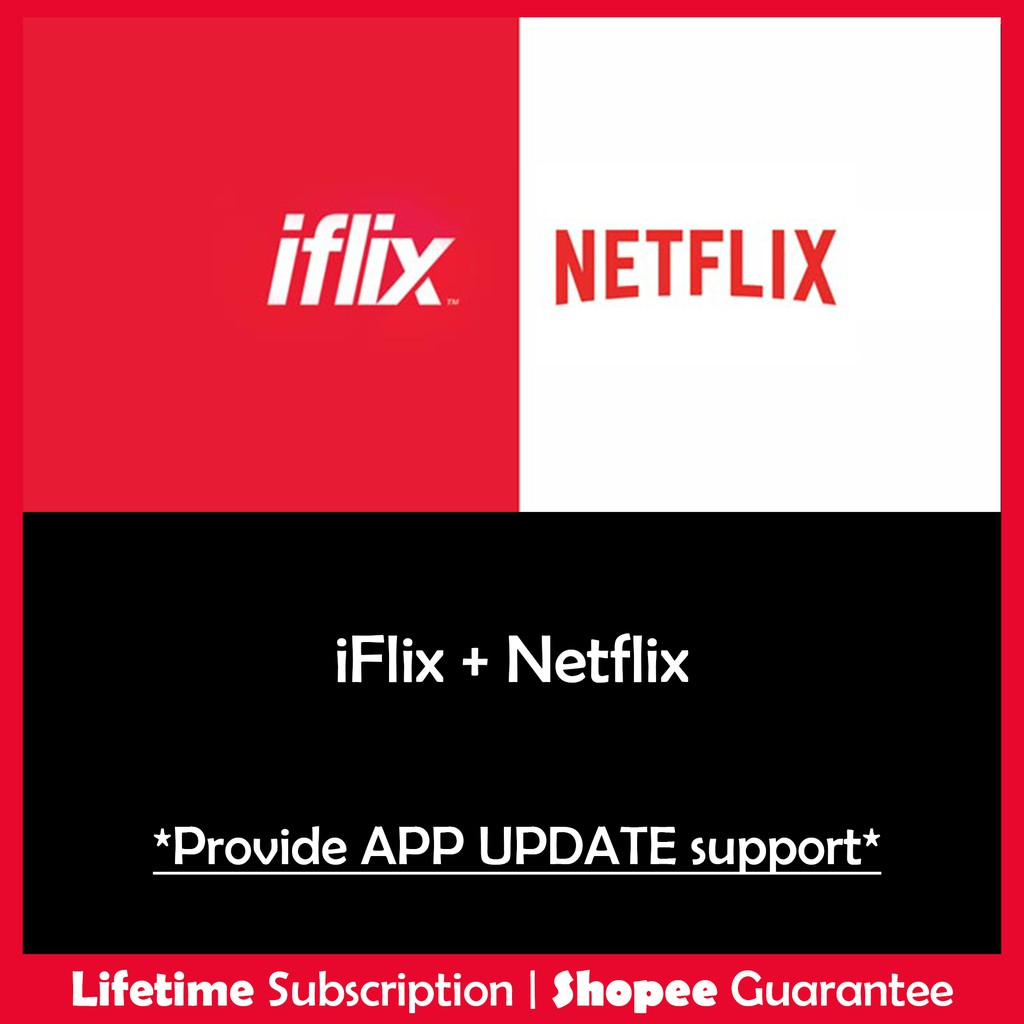 Cheapest Lifetime Netflix Iflix Premium Vip Lifetime Shopee