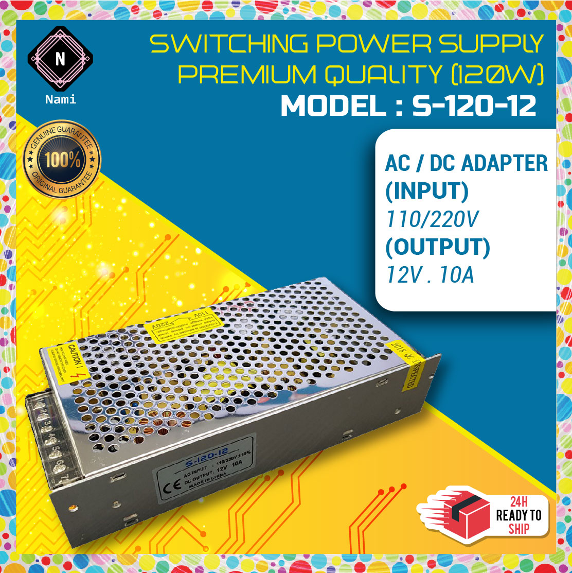 12V 10A Switching Power Supply 120W Premium Quality