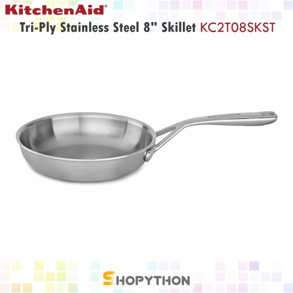 KitchenAid Tri Ply Stainless Steel 8 Skillet KC2T08SKST Fry Pan Induction Base