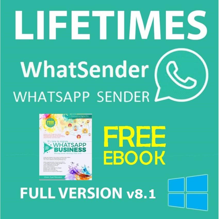 Whatsapp Sender Pro V8 1 Lifetime Full Version Bulk Whatsapp Sender Free Ebook For Windows Shopee Malaysia