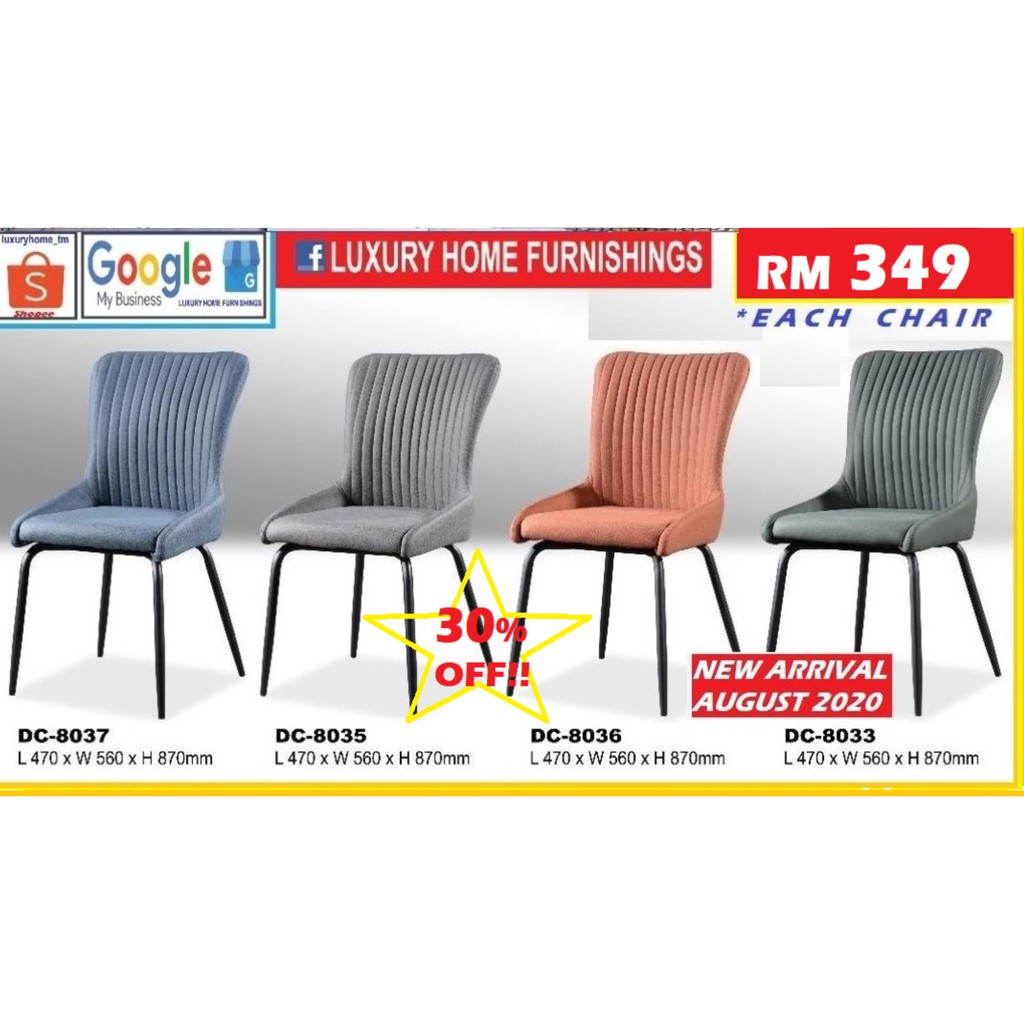 DINNING CHAIR, WATER REPELLENT FABRIC, IMPORTED STOCK, AUGUST 2020 SERIES. RM 349!! ENJOY 30% OFF