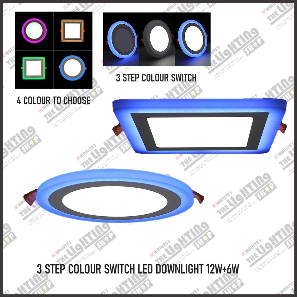 3 Step Colour 6 12w 6w Led Downlight Blue Warmwhite Green Pink Shopee Malaysia