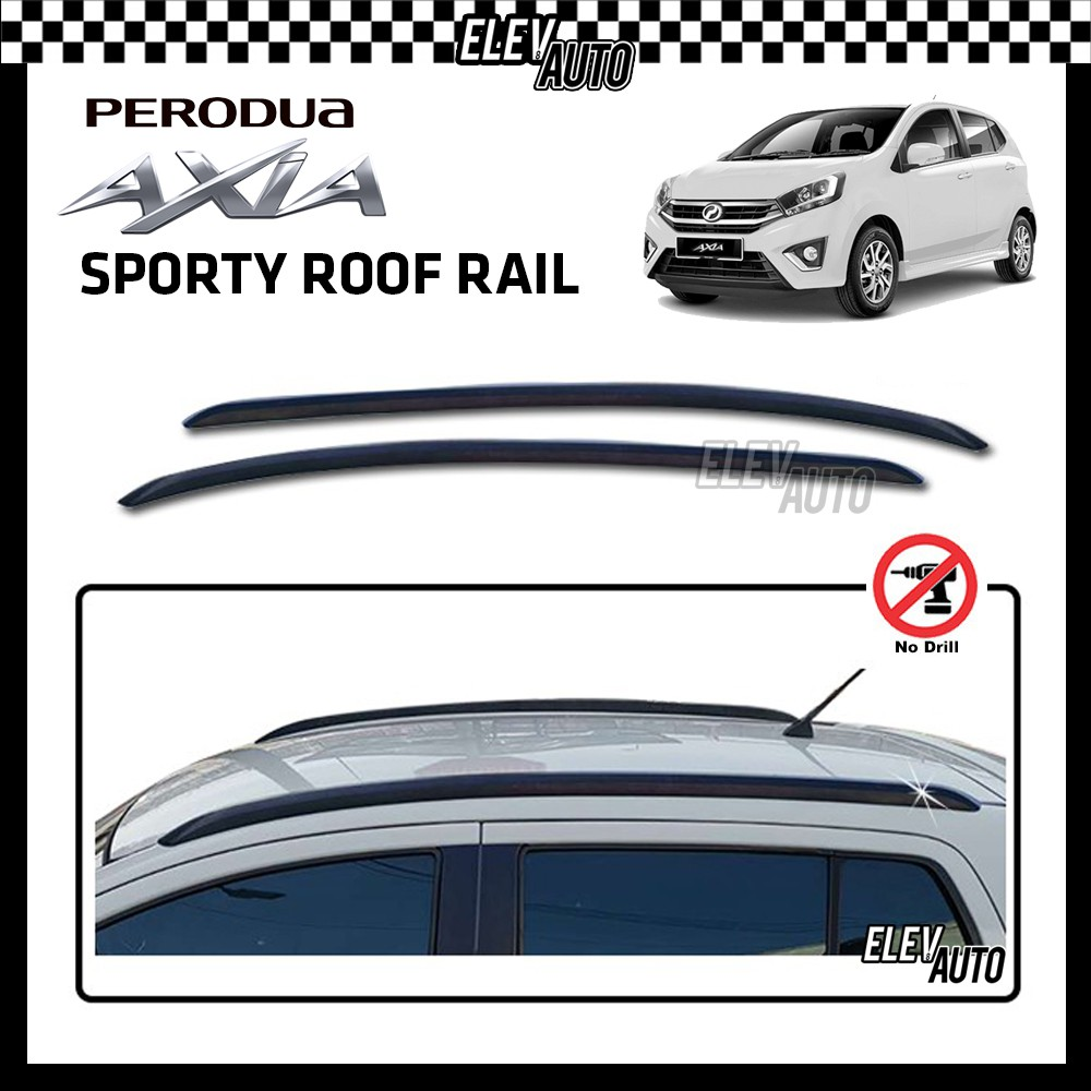 Perodua Axia Style SPORTY Roof Rail Bar Roof Rack Roof Moulding