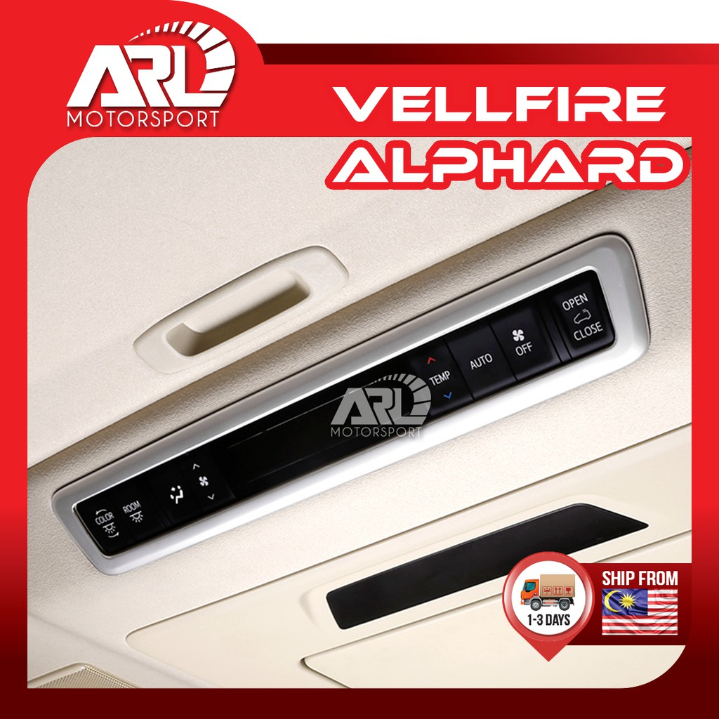 Toyota Alphard / Vellfire (2015-2020) AH30 AGH30 Roof Control Cover Lining Silver Car Auto Acccessories ARL Motorsport