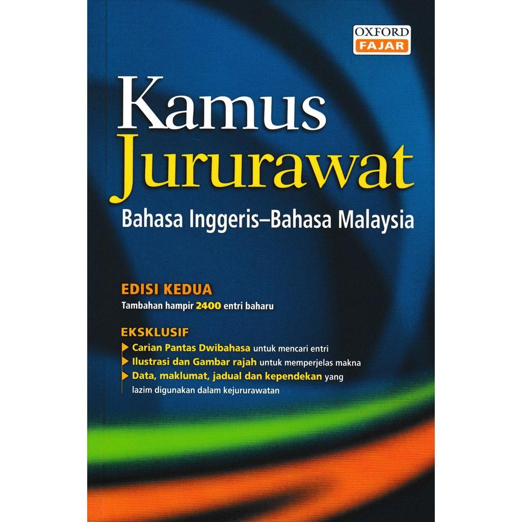 Oxfordfajar Kamus Jururawat Bahasa Inggeris English Melayu Malay Edisi Ke 2 Shopee Malaysia