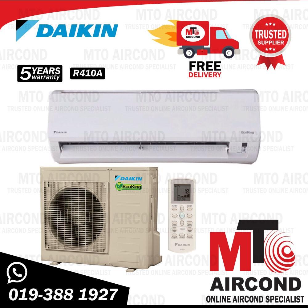 [ MTO ] Daikin 2.5hp (R410A) Non Inverter Eco King FTN25PV1L/RN25CV1 Air Cond - P serial