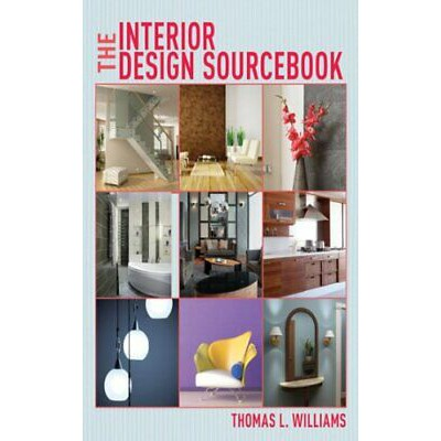 Pdf The Interior Design Sourcebook By Thomas L Williams Shopee Malaysia