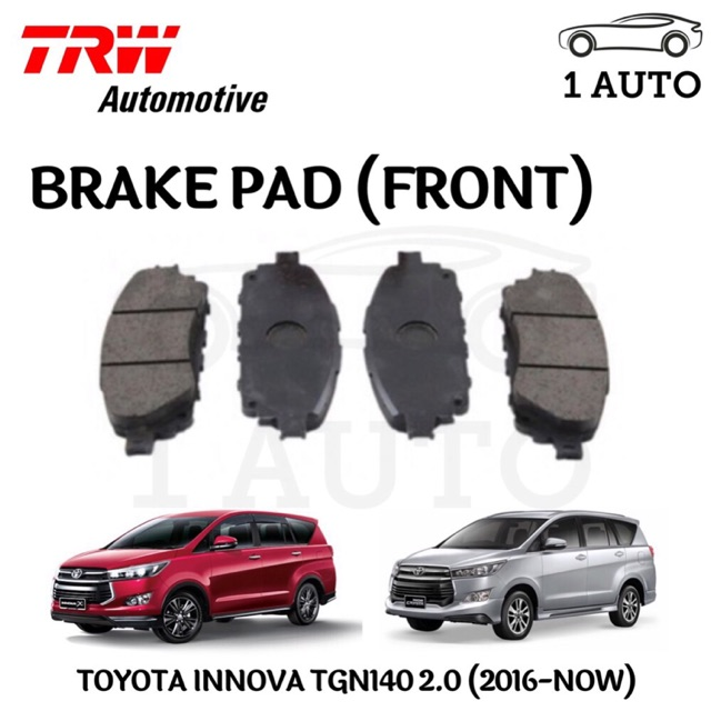 TRW FRONT BRAKE PAD for TOYOTA INNOVA TGN140 2 0 (2016-NOW) (1 SET=4 PCS)