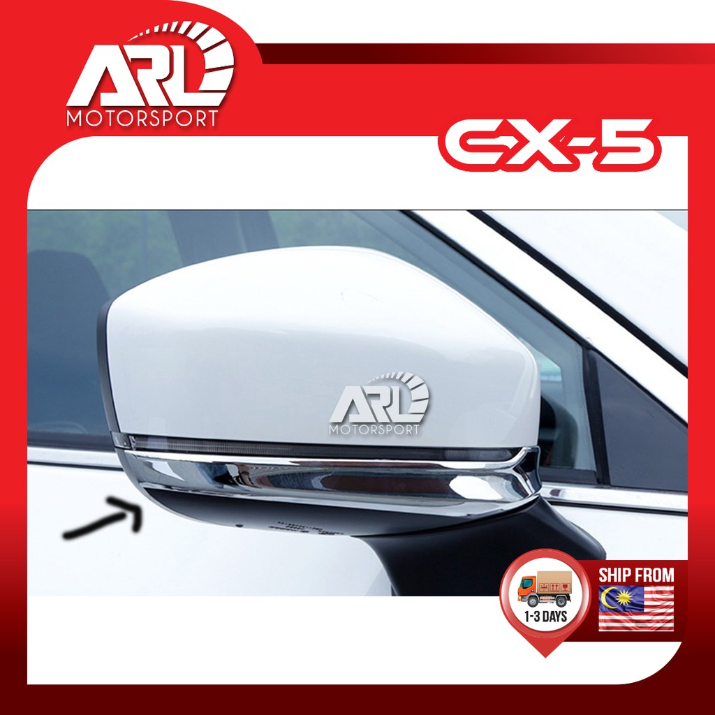 Mazda CX5 CX-5 (2nd Gen) Side Mirror Lower Cover Lining Protector Chrome Car Auto Acccessories ARL Motorsport