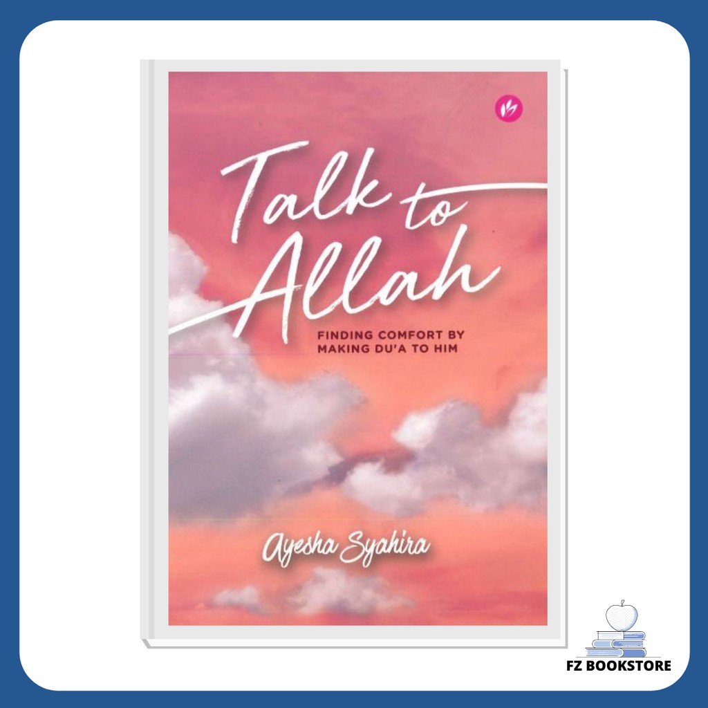 Talk To Allah - Finding Comfort By Making Du'a To Him - Doa - Motivation - Religion - Islam