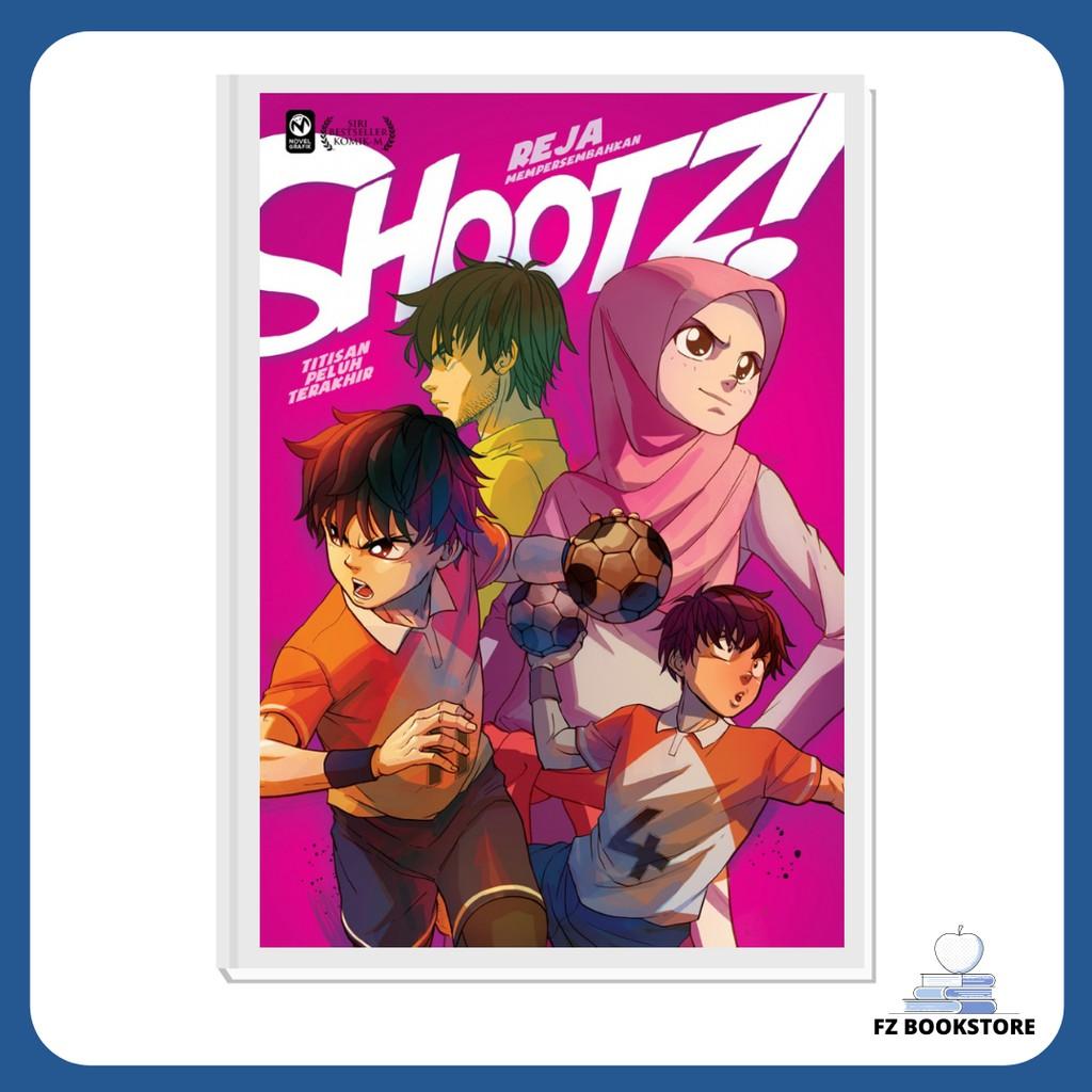 Shootz! #6: Titisan Peluh Terakhir - Komik